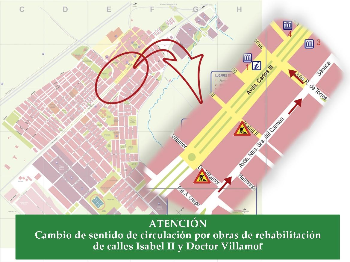 ATENCIÓN: Cambio de sentido de circulación por obras de rehabilitación de calles Isabel II y Doctor Villamor 1