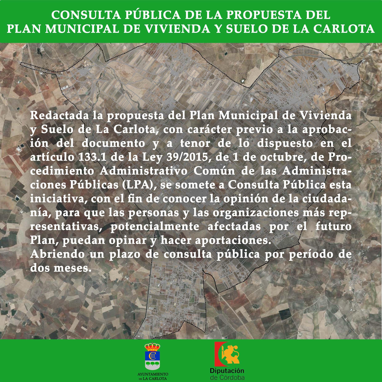 CONSULTA PÚBLICA DE LA PROPUESTA DEL PLAN MUNICIPAL DE VIVIENDA Y SUELO DE LA CARLOTA 1