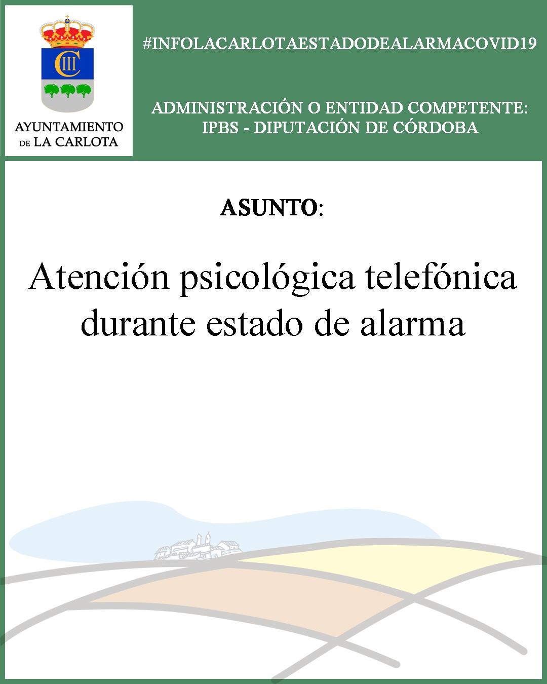 #INFOLACARLOTAESTADODEALARMACOVID19 ATENCIÓN PSICOLÓGICA TELEFÓNICA DURANTE ESTADO DE ALARMA 1