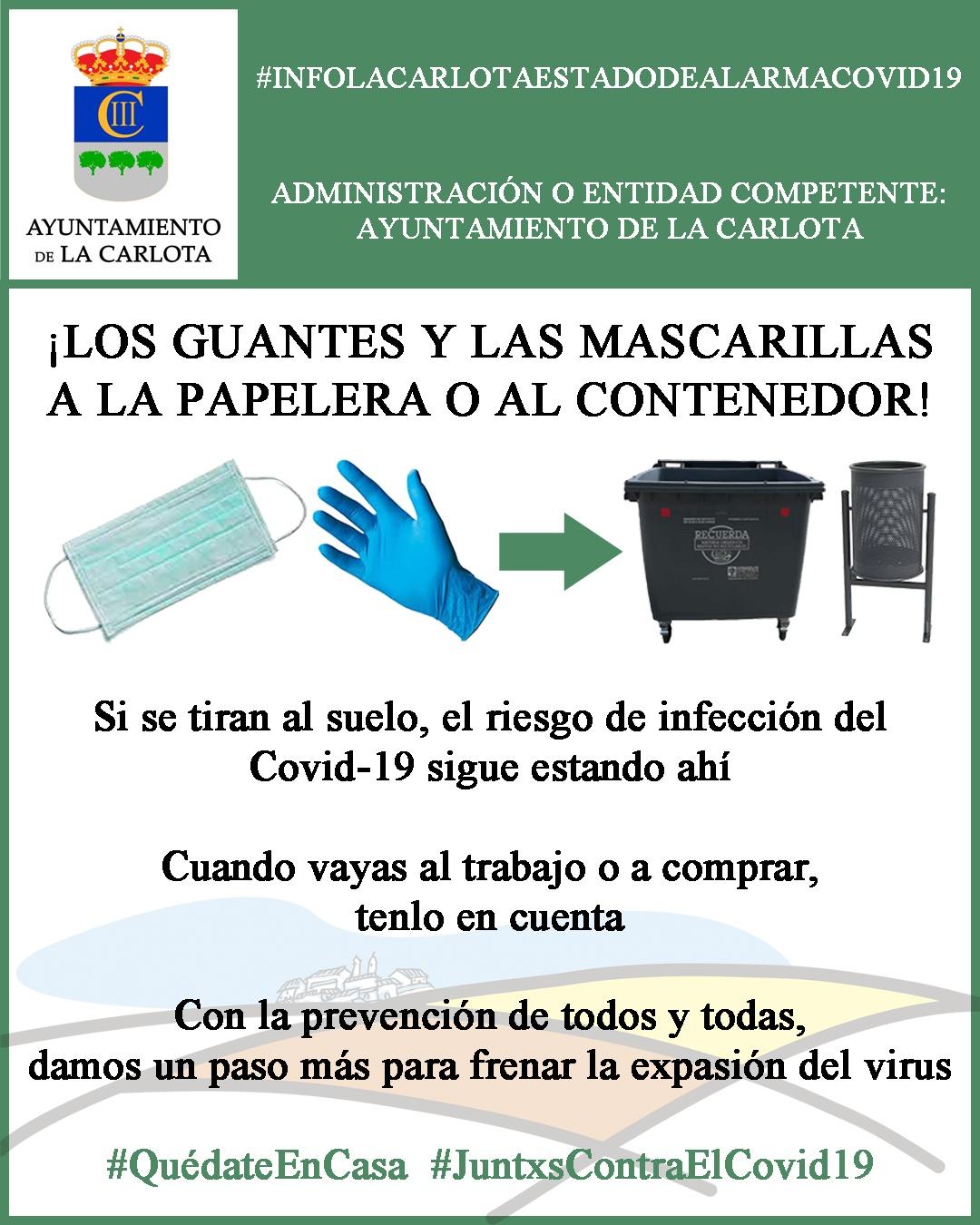 #INFOLACARLOTAESTADODEALARMACOVID19 ¡LOS GUANTES Y LAS MASCARILLAS A LA PAPELERA O AL CONTENEDOR! 1