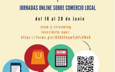 FORMACIÓN DIGITAL PARA LA PUESTA EN VALOR DE TU NEGOCIO Y JORNADAS ONLINE SOBRE COMERCIO LOCAL